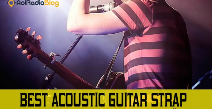 Best Acoustic Guitar Strap