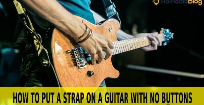how to put a strap on a guitar with no buttons