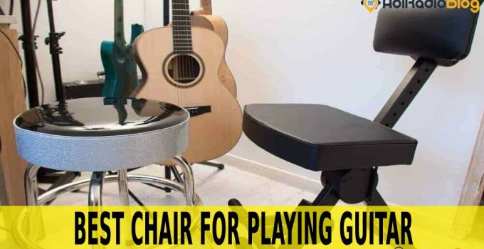 best chair for playing Guitar